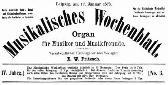 Musikalisches Wochenblattt. 17. Januar 1873.